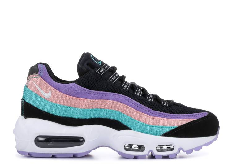 """nike air max 95 """"have a nike day"""""""